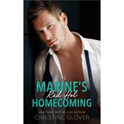 The Marine's Red Hot Homecoming - eBook