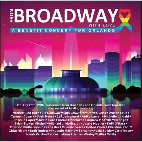 Click here to buy From Broadway With Love A Benefit Concert for Orlando   Various (Blu-ray) by Image Entertainment.