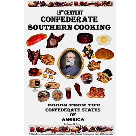 18th Century Farmhouse (18th Century Confederate Southern Cooking )