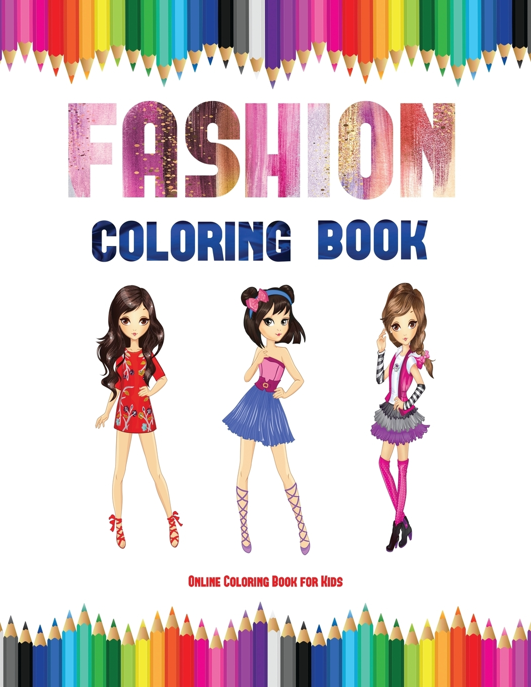 Online Coloring Book For Kids: Online Coloring Book For Kids (Fashion Coloring  Book) : 40 Fashion Coloring Pages (Series #2) (Paperback) - Walmart.com -  Walmart.com
