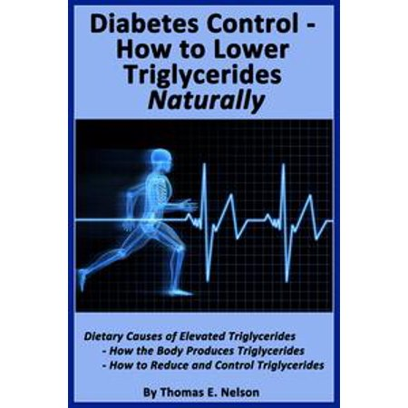 Diabetes Control-How to Lower Triglycerides Naturally - -