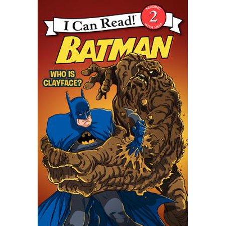 - Batman: Who Is Clayface?