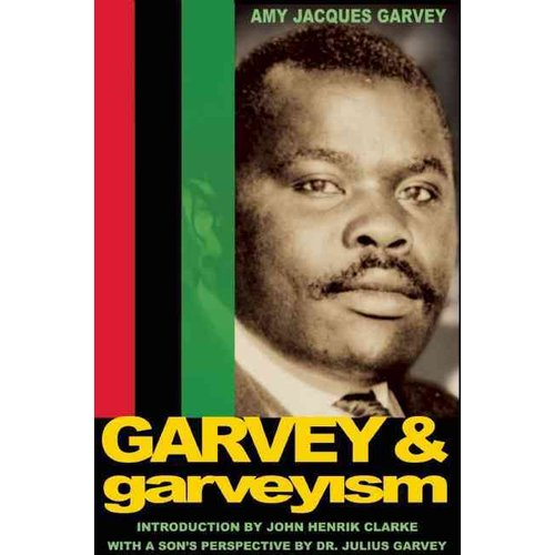 Garvey & Garveyism