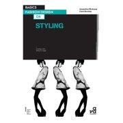 Basics Fashion Design: Basics Fashion Design 08: Styling (Paperback)