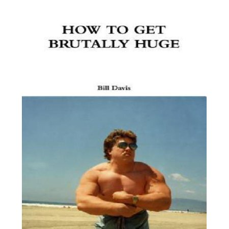 How to Get Brutally Huge - image 1 de 1