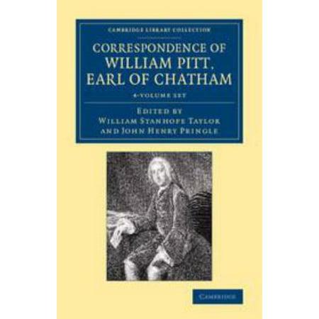 Correspondence of William Pitt, Earl of Chatham 4 Volume Set