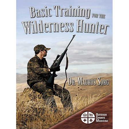 Basic Training for the Wilderness Hunter - eBook