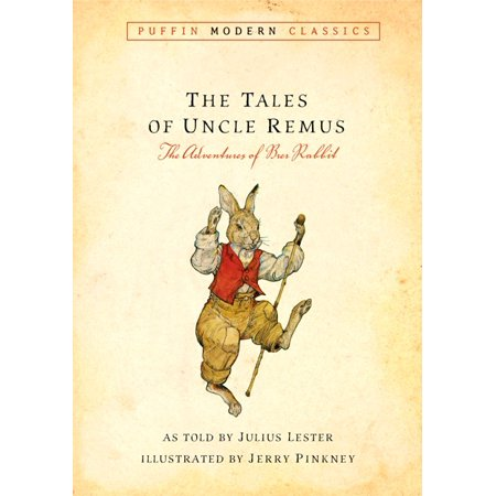 Tales of Uncle Remus : The Adventures of Brer Rabbit
