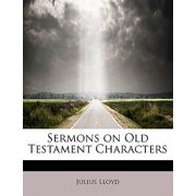 Sermons on Old Testament Characters