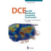 Das OSF Distributed Computing Environment: Grundlagen Und Anwendung (Paperback)