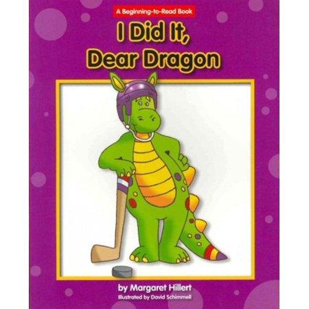 I Did It  Dear Dragon