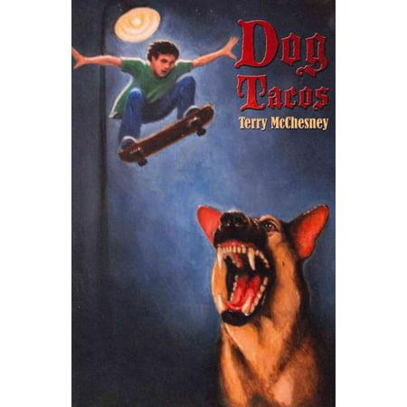 Dog Tacos](Taco Dog)