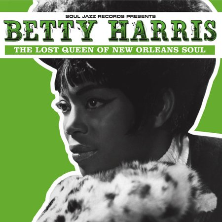 Betty Harris: The Lost Queen Of New Orleans Soul (Vinyl) ()