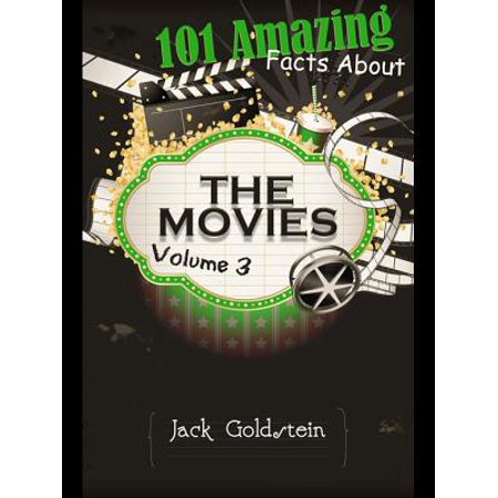 101 Amazing Facts about The Movies - Volume 3 - eBook