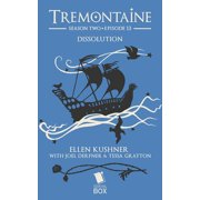 Dissolution (Tremontaine Season 2 Episode 13) - eBook