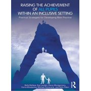 Raising the Achievement of All Pupils Within an Inclusive Setting - eBook