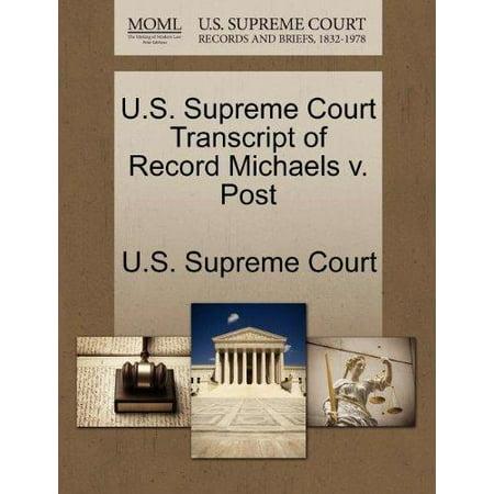 U.S. Supreme Court Transcript of Record Michaels V. Post - image 1 de 1