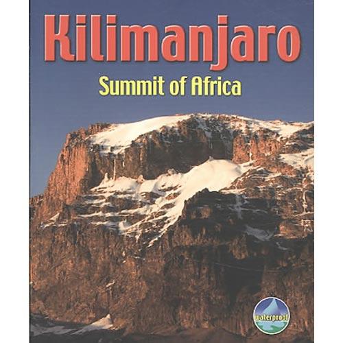 Kilimanjaro: Summit of Africa