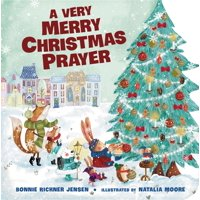 A Very Merry Christmas Prayer (Board Book)