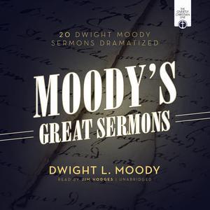Moody's Great Sermons - Audiobook