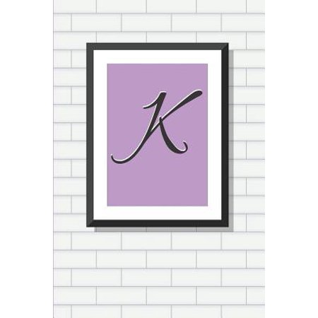 Initial K Personalized Blank Lined Journal Notebook: A Daily Diary, Composition or Log Book, Gift Idea for Someone Whose Name Starts with the Letter K (Christmas Gifts That Start With The Letter A)