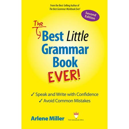 The Best Little Grammar Book Ever! Second Edition - (The Best Grammar Checker)