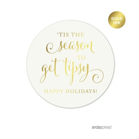 Seasons Online Wholesale (Koyal Wholesale Tis the Season to Get Tipsy Happy Holidays Round Gift Label Sticker (Set of)