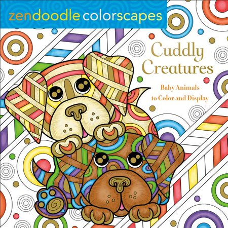 Zendoodle Colorscapes: Cuddly Creatures : Baby Animals to Color and (Best Ios Games For Toddlers)