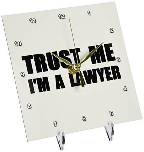 3dRose Trust me Im a Lawyer fun Law humor funny job work office gift, Desk Clock, 6 by 6-inch by 3dRose