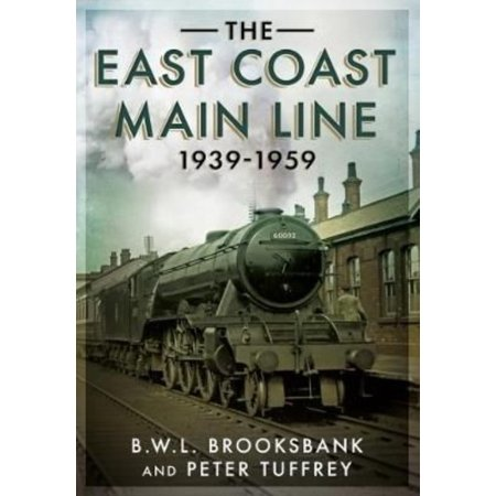 The East Coast Main Line 1939 1959