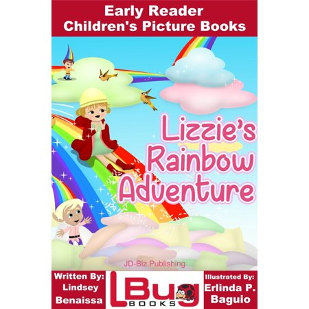 Lizzie's Rainbow Adventure: Early Reader - Children's Picture Books - eBook (E Picture)