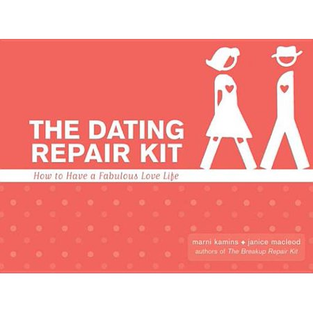 The Dating Repair Kit: How To Have A Fabulous Love Life - eBook](Have A Fabulous Halloween)