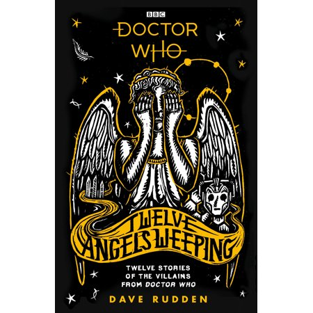 Doctor Who: Twelve Angels Weeping : Twelve stories of the villains from Doctor Who - Weeping Angel Kitty