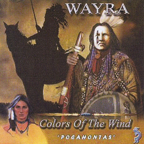 Wayra - Colors of the Wind Pocahontas [CD]