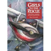 Girls to the Rescue (Hardcover): Real Friends (Hardcover)