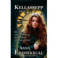 Kellassepp: Novell (Eesti väljaanne) (Estonian Edition) (Paperback)