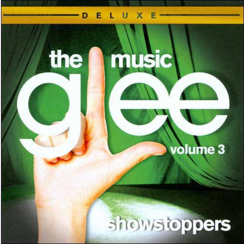 Glee: The Music, Vol.3: Showstoppers (Deluxe Edition)