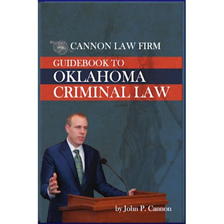 Cannon Law Firm: Guidebook to Oklahoma Criminal Law - (Best Small Law Firms)