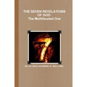 The Seven Revelations of God : The Multifaceted One