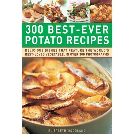 300 Best-Ever Potato Recipes - eBook