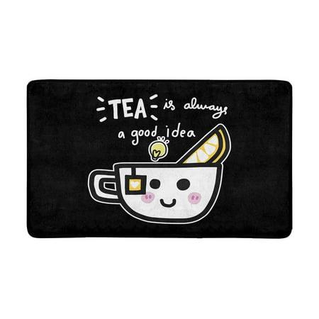 MKHERT Funny Quote & Saying Tea is Always a Good Idea Doormat Rug Home Decor Floor Mat Bath Mat 30x18 inch](Welcome Home Baby Ideas)