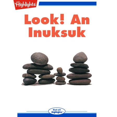 Inuksuk Book - Look! An Inuksuk - Audiobook