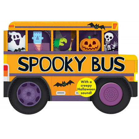 Spooky Bus: With a Creepy Halloween Sound (Board Book) (Spooky Halloween Foods Easy)