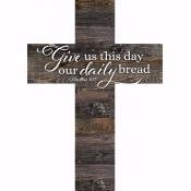 Wall Cross-Daily Bread-Stick (8.5 x 12 x .75)