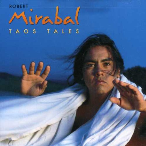 Robert Mirabal - Taos Tales [CD]