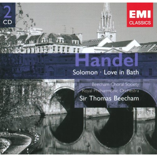 Handel : Solomon / Love In Bath
