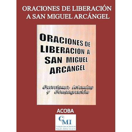 Oraciones de liberación a San Miguel Arcángel - (Distance From Leon To San Miguel De Allende)
