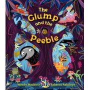 GLUMP & THE PEEBLE