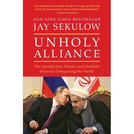 Unholy Alliance : The Agenda Iran, Russia, and Jihadists Share for Conquering the World](Agenda Lounge Halloween)