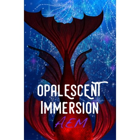 Opalescent Immersion - eBook - Opalescent Plug